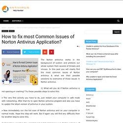 How to fix most Common Issues of Norton Antivirus Application? - Antivirushelpnumber