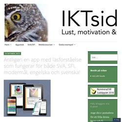 Äntligen en app med läsförståelse som fungerar för både SVA, SFI, modermål, engelska och svenska!