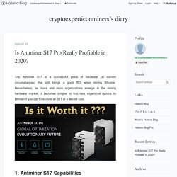 Is Antminer S17 Pro Really Profiable in 2020