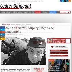 Antoine de Saint-Exupéry : leçons de management