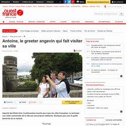 Antoine, le greeter angevin qui fait visiter sa ville