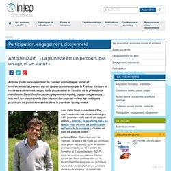 Antoine Dulin : « La jeunesse est un parcours, pas un âge, ni un statut »