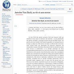 Antoine Van Dyck, sa vie et son œuvre