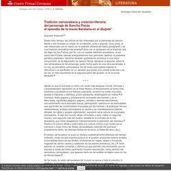 Antología de la crítica sobre el «Quijote» en el siglo XX. Augustin Redondo. Tradición carnavalesca y creación literaria: del personaje de Sancho Panza al episodio de la ínsula Barataria en el «Quijote».