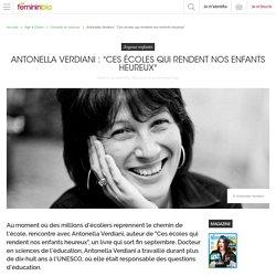 """Antonella Verdiani : """"Ces écoles qui rendent nos enfants heureux"""""""
