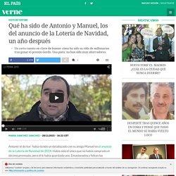 Qué ha sido de Antonio y Manuel, los del anuncio de la Lotería de Navidad, un año después
