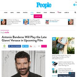 Antonio Banderas Will Play Gianni Versace in New Movie – Style News - StyleWatch - People.com