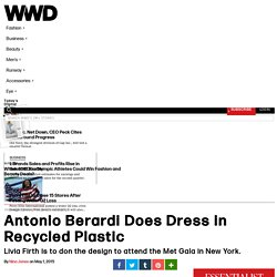 Antonio Berardi Does Dress in Recycled Plastic – WWD