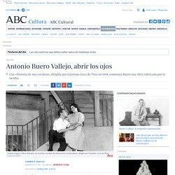 Antonio Buero Vallejo, abrir los ojos
