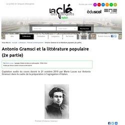 Antonio Gramsci et la littérature populaire (2e partie) — Italien