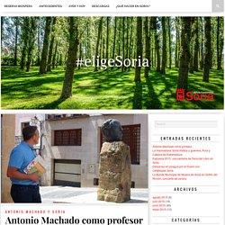 Antonio Machado como profesor – elige.soria.es