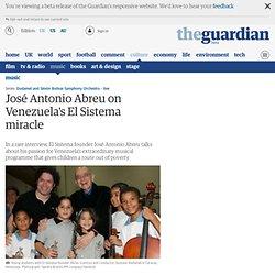 José Antonio Abreu on Venezuela's El Sistema miracle