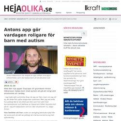 Antons app gör vardagen roligare för barn med autism