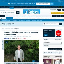 Antony : l'élu Front de gauche passe au Front national