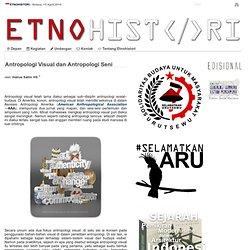 Antropologi Visual dan Antropologi Seni — Etnohistori.org