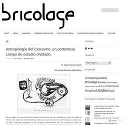 Antropología del Consumo: un portentoso campo de estudio olvidado.