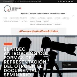 EL VIDEO ANTROPOLÓGICO. Formas de representación del otro en el documental, seminario online de TM