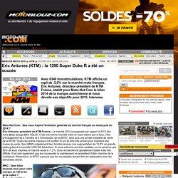 Eric Antunes (KTM) : la 1290 Super Duke R a été un succès - Interview MarchÉ 2014 - Marché moto 2014