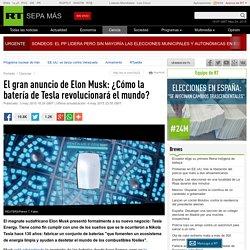 El gran anuncio de Elon Musk: ¿Cómo la batería de Tesla revolucionará el mundo?