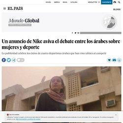 Un anuncio de Nike aviva el debate entre los árabes sobre mujeres y deporte
