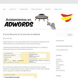 El truco del punto en los anuncios de Adwords