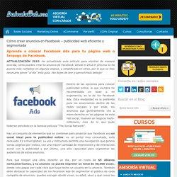 Cómo crear anuncios en Facebook 2015 - Pasos y consejos