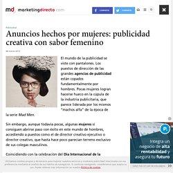Anuncios hechos por mujeres: publicidad creativa con sabor femenino - Marketing Directo