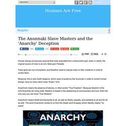 The Anunnaki Slave Masters and the 'Anarchy' Deception
