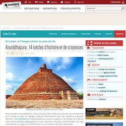 + Le site des croyances de Anurâdhapura