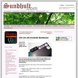 Lite om att använda Bambuser « Sundhults blogg