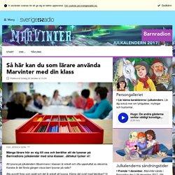 Så här kan du som lärare använda Marvinter med din klass - Julkalendern 2017: Marvinter