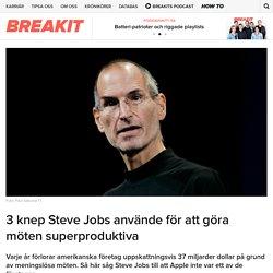 3 knep Steve Jobs använde för att göra möten superproduktiva - Breakit