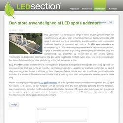 Den store anvendelighed af LED spots udendørs