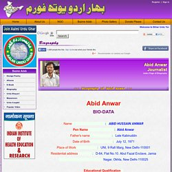 Abid Anwar Journalist Biography - Bihar Urdu Youth Forum, Patna