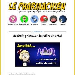 Anxiété : prisonnier du collier de métal - Le PharmachienLe Pharmachien