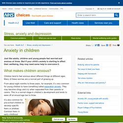 Anxiety in children - Pregnancy and baby guide