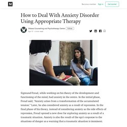How to Deal With Anxiety Disorder Using Appropriate Therapy