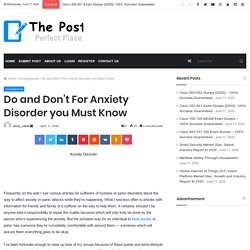 Do and Don't For Anxiety Disorder you Must Know - The Post City