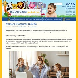 Anxiety Disorders in Kids - Indian Crest Pediatrics