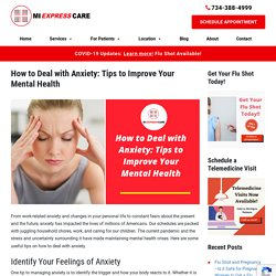 How to Deal with Anxiety: Tips to Improve Your Mental Health