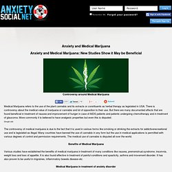 Anxiety and Medical Marijuana - is Cannabis Good for Anxiety?