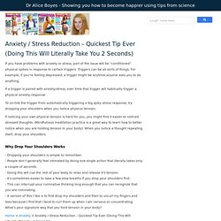 Anxiety / Stress Reduction - Quickest Tip Ever