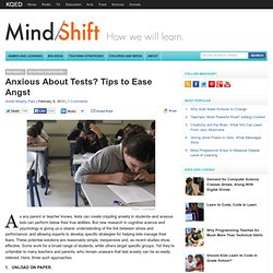 Anxious About Tests? Tips to Ease Angst