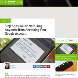 How to Stop Apps You're Not Using Anymore from Accessing Your Google Account
