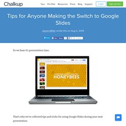 Tips for Anyone Making the Switch to Google Slides