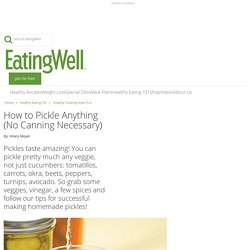 How to Pickle Anything (No Canning Necessary)