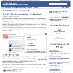 How To Hide Almost Anything On Facebook