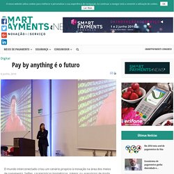 Pay by anything é o futuro - Smartpayments News