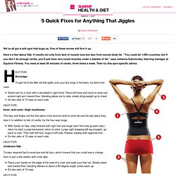 5 Quick Fixes for Anything That Jiggles: Health & Fitness