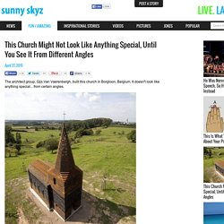 This Church Might Not Look Like Anything Special, Until You See It From Different Angles